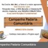 Coordenação ES: A Campanha Padaria Comunitária continua!!!