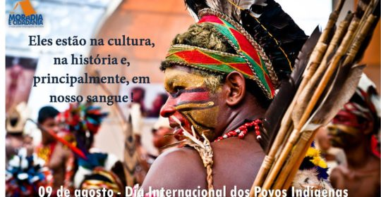 Dia 09 de Agosto – Dia Internacional dos Povos Indígenas