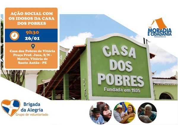 Venha participar da primeira ação social da Brigada da Alegria em 2019.  Será numa manhã de sábado (26 01) na Casa dos Pobres, em Vitória de Santo  Antão. 850a2c3d08